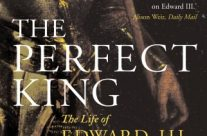 Book Review : The Perfect King: The Life of Edward III, Father of the English Nation by Ian Mortimer