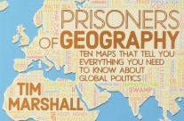 Book Review : Prisoners of Geography by Tim Marshall